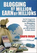 Blogging by Million , Earn By Millions