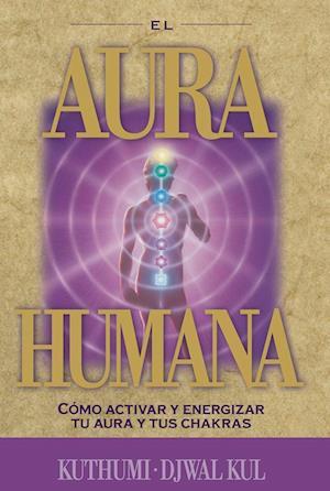 El aura humana af Elizabeth Clare Prophet