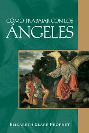 Bog, paperback Cómo trabajar con los Ángeles af Elizabeth Clare Prophet
