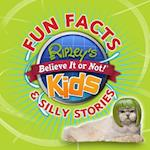 Ripley's Fun Facts & Silly Stories (Ripleys Believe It or Not Kids)