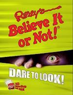 Ripley's Believe It or Not! Dare to Look! (Ripley's Believe It or Not!)