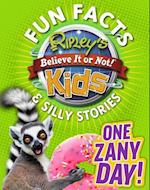 One Zany Day! (Ripleys Fun Facts Silly Stories)