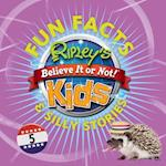 Ripley's Believe It or Not! Kids Fun Facts & Silly Stories (Fun Facts, nr. 5)