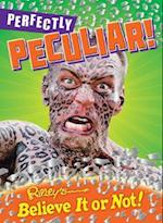 Perfectly Peculiar! (Ripley's Believe It or Not!)