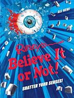 Shatter Your Senses! (Ripley's Believe It or Not!)