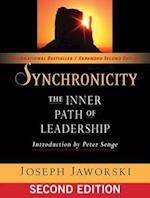 Synchronicity af Betty Sue Flowers, Joseph Jaworski, Peter Senge