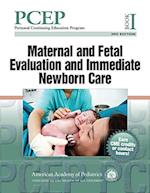Maternal and Fetal Evaluation and Immediate Newborn Care (Perinatal Continuing Education Program (Pcep), nr. 1)