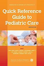 Quick Reference Guide to Pediatric Care (Quick Reference Guide)