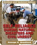 Self Reliance During Natural Disasters and Civil Unrest, Revised and Updated