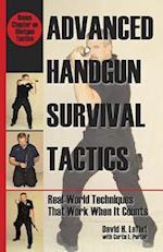 Advance Handgun Survival Tactics