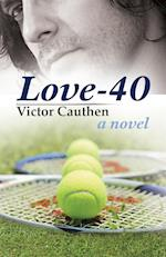 Love-40: A Novel