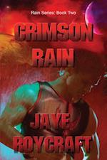 Crimson Rain (Rain Series)