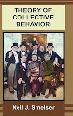 Theory of Collective Behavior af Neil J. Smelser