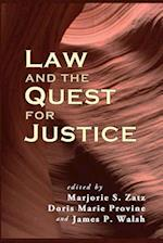 Law and the Quest for Justice af Marjorie S. Zatz, James P. Walsh, Doris Marie Provine