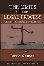 The Limits of the Legal Process (Classics of Law Society)