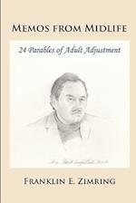 Memos from Midlife af Franklin E. Zimring