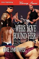 Were Love Found Her [Sequel to Were She Belongs] (Siren Publishing Menage Amour) af Dixie Lynn Dwyer