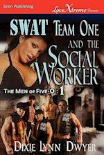 Swat Team One and the Social Worker [The Men of Five-O #1] (Siren Publishing Lovextreme Forever) af Dixie Lynn Dwyer