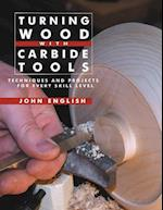 Turning Wood With Carbide Tools af John English