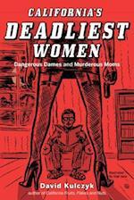 California's Deadliest Women af David Kulczyk