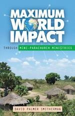 Maximum World Impact af David Palmer Smitherman