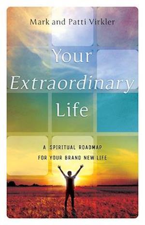 Bog, paperback Your Extraordinary Life af Mark Virkler