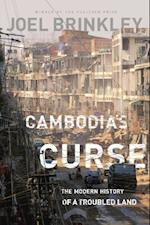 Cambodia's Curse af Joel Brinkley