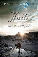 Haiti After the Earthquake af Paul Farmer