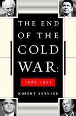 The End of the Cold War 1985-1991 af Robert Service