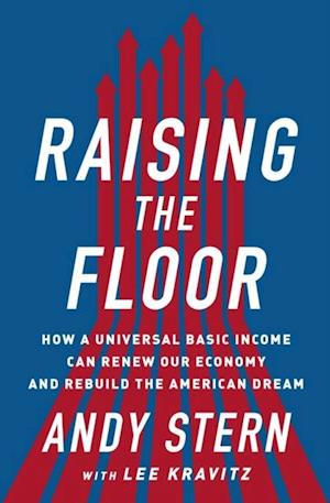 Raising the Floor af Andy Stern
