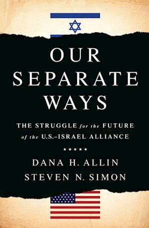 Our Separate Ways af Steven N Simon, Dana H. Allin