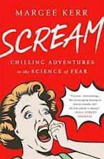 Scream af Margee Kerr