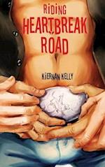 Riding Heartbreak Road af Kiernan Kelly