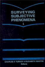 Surveying Subjective Phenomena, Volume 1