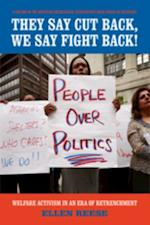 They Say Cutback, We Say Fight Back! af Ellen Reese
