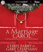 A Marriage Carol af Gary Chapman, Chris Fabry
