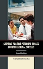 Creating Positive Images for Professional Success