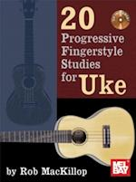 20 Progressive Fingerstyle Studies for Uke