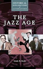 The Jazz Age (Historical Explorations of Literature)