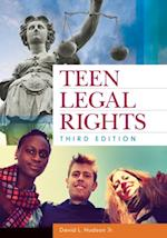 Teen Legal Rights, 3rd Edition