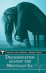 Discrimination Against the Mentally Ill (Health And Medical Issues Today)