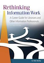 Rethinking Information Work