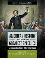 American History Through its Greatest Speeches