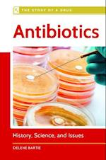 Antibiotics (Story of a Drug)