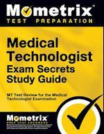 Medical Technologist Exam Secrets