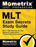 MLT Exam Secrets (Mometrix Secrets Study Guides)