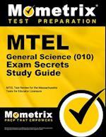 MTEL General Science (10) Exam Secrets