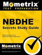 NBDHE Secrets, Study Guide