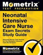 Neonatal Intensive Care Nurse Exam Secrets