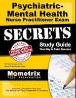 Psychiatric-Mental Health Nurse Practitioner Exam Secrets